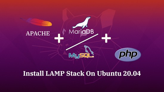 How To Install Linux, Apache, MariaDB, PHP (LAMP Stack) on Ubuntu 20.04
