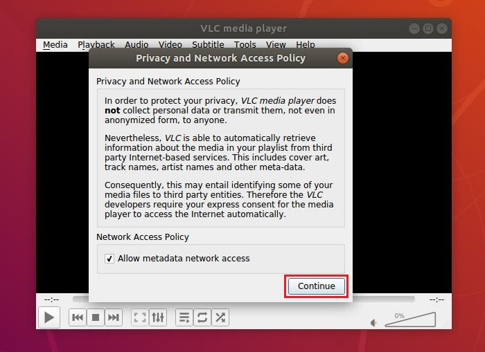 Install VLC Media Player on Ubuntu 18.04 - Privacy and Network Access Policy