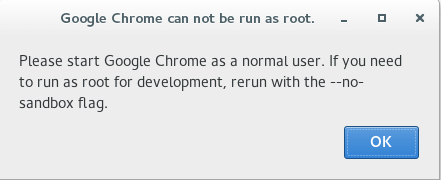 Run Google Chrome as root - Error