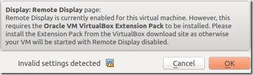 VirtualBox - Enable Remote Display Warning Msg