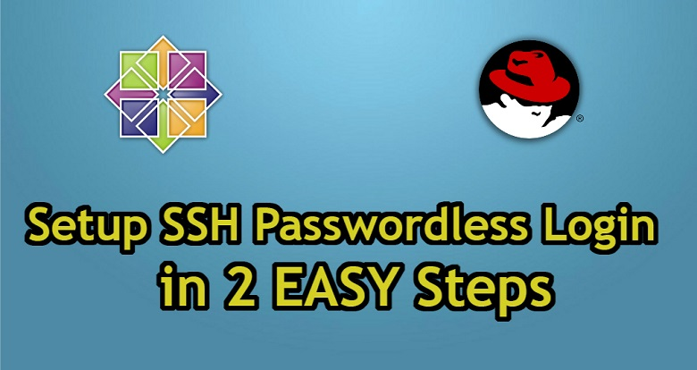 How To Setup SSH Passwordless Login on CentOS 7 / RHEL 7