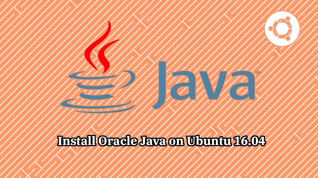 How To Install Oracle Java JDK 11 / 8 on Ubuntu 16 04