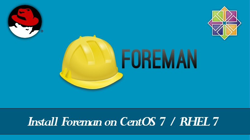 Install Foreman on CentOS 7