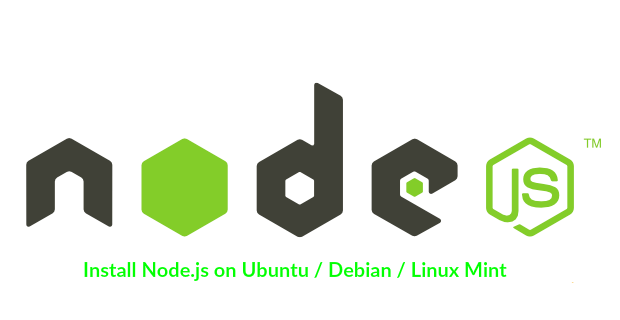 How to Install NodeJS on Ubuntu / Debian / Linux Mint using PPA