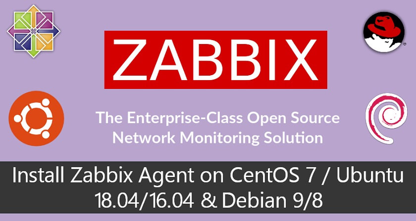 How To Install Zabbix Agent on CentOS 7 / Ubuntu 18 04/16 04