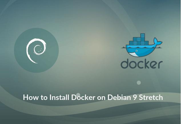 How to Install Docker on Debian 9 Stretch / Debian 8