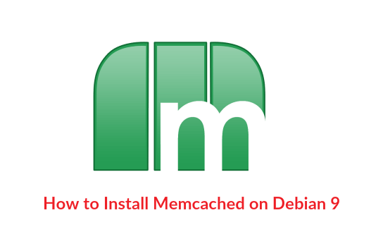 How to Install Memcached on Debian 9 / Debian 8