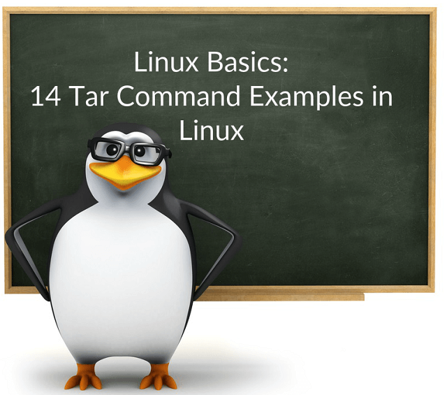 Linux Basics: 14 Tar Command Examples in Linux - ITzGeek