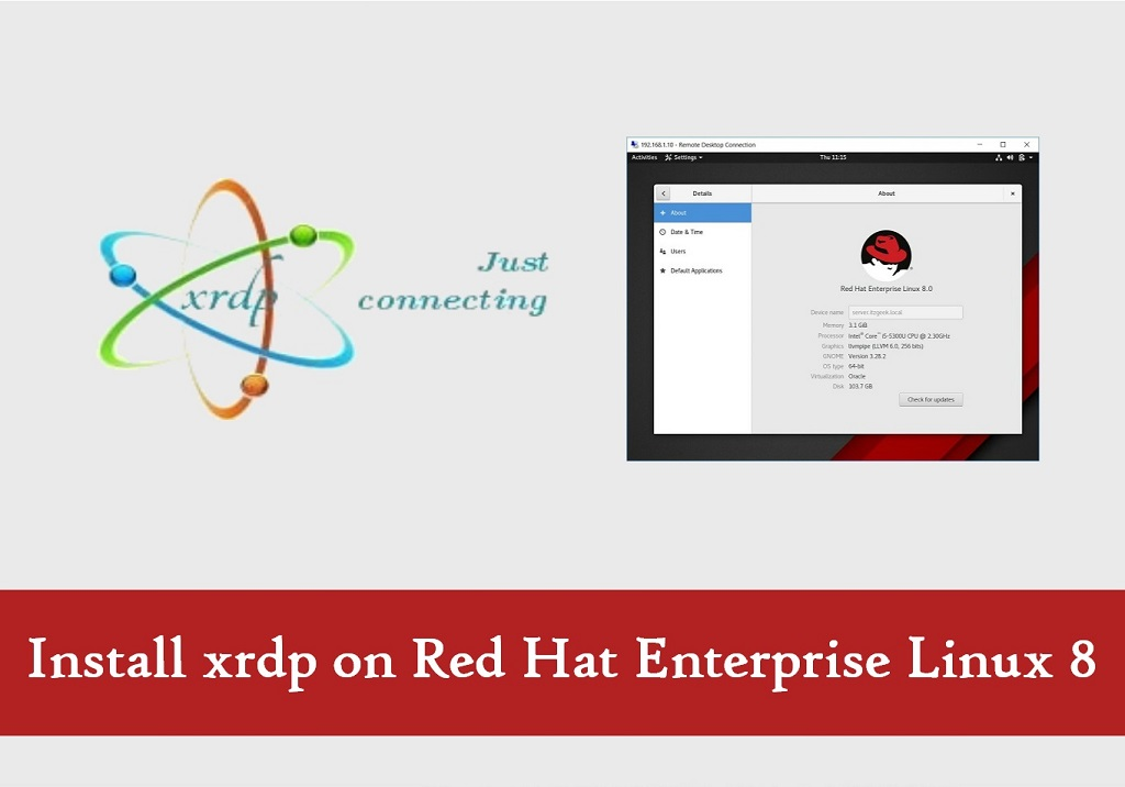 How To Install xrdp on Red Hat Enterprise Linux 8 - Centos
