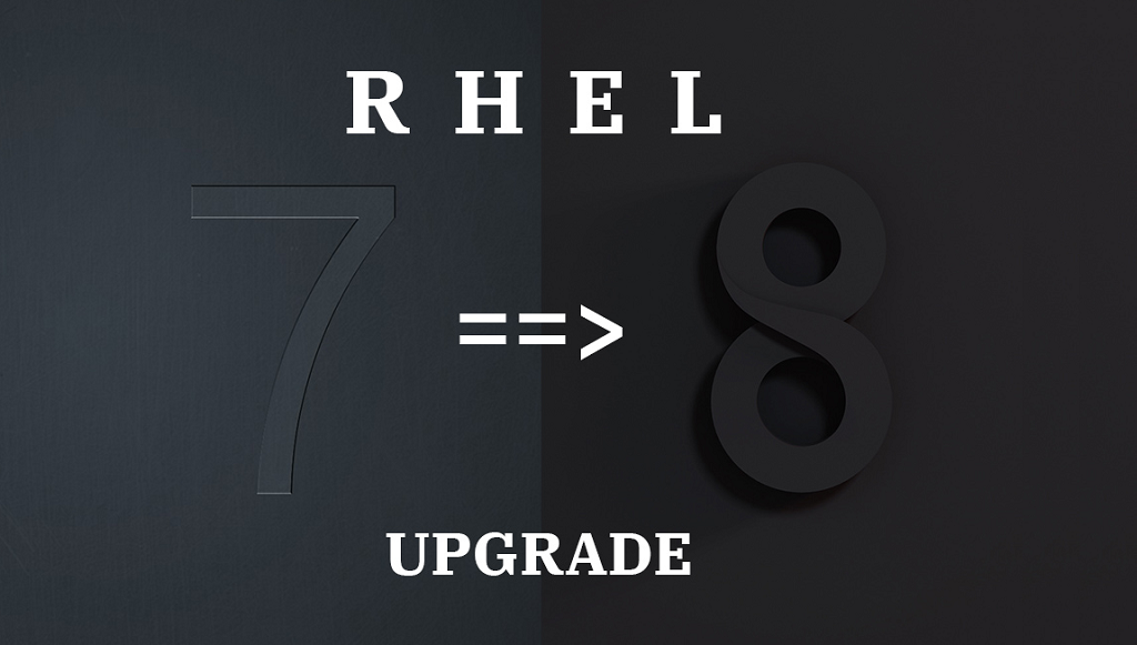 Upgrade From RHEL 7 to RHEL 8
