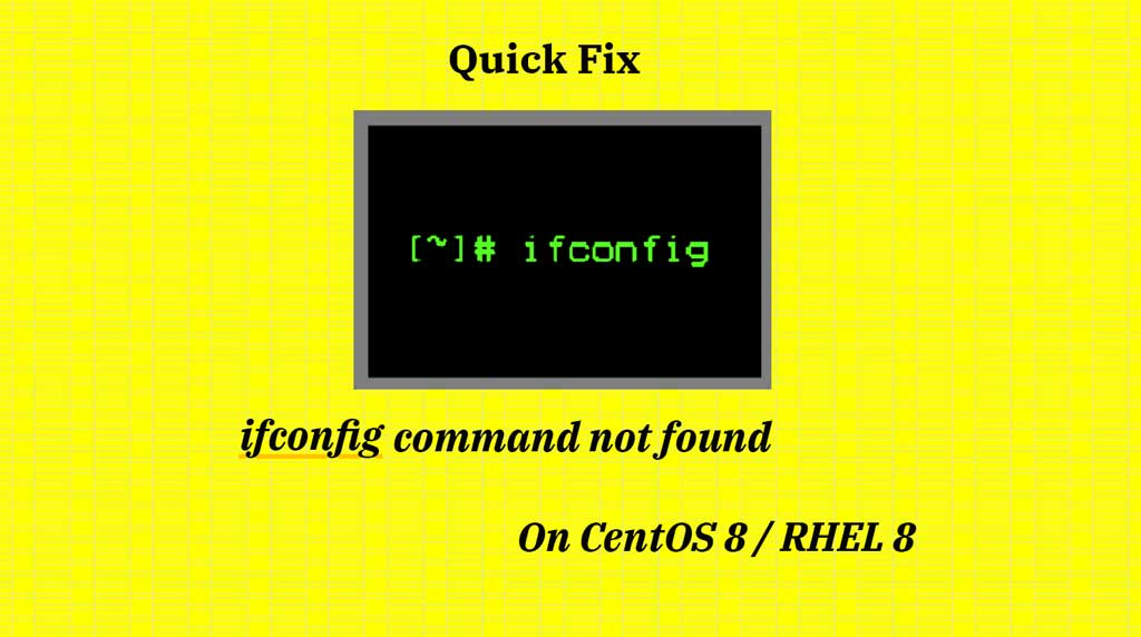 ifconfig Command not found on CentOS 8